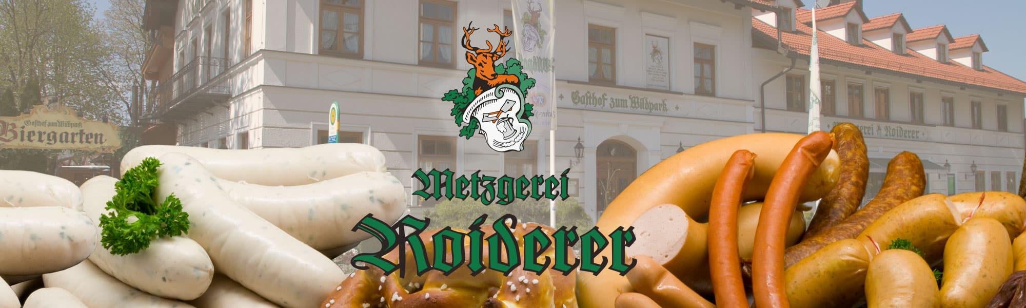 Metzgerei Roiderer -Straßlach